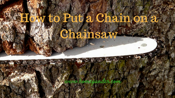 How to put a chain on a chainsaw how to put a chain on a chainsawg greentooth Choice Image